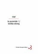 La pyramide/Loretta Strong