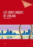 Les Crocs-niques de Leblanc