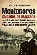 MONTONEROS. SOLDADOS DE MASSERA
