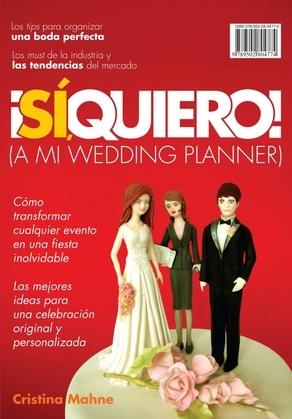 Sí, quiero! (a mi wedding planner)