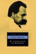 El último oficio de Nietzsche