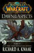 World of Warcraft: Dawn of the Aspects: Part V