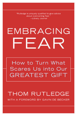 Embracing Fear