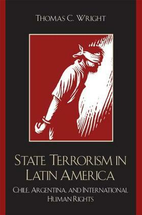 State Terrorism in Latin America: Chile, Argentina, and International Human Rights