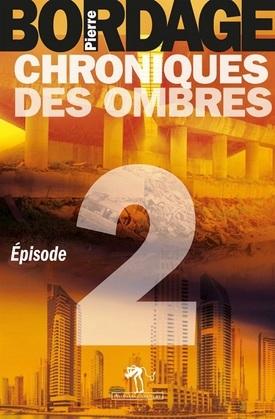 Chroniques des Ombres épisode 2