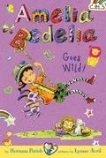 Amelia Bedelia Goes Wild!