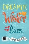 Dreamer, Wisher, Liar