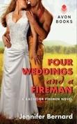 Four Weddings and a Fireman