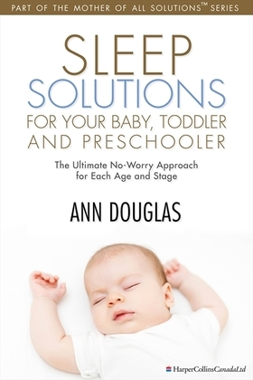 Sleep Solutions for your Baby, Toddler and Preschooler
