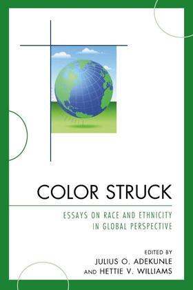 Color Struck: Essays on Race and Ethnicity in Global Perspective