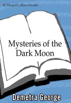 Mysteries of the Dark Moon