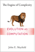 The Engine of Complexity: Evolution as Computation