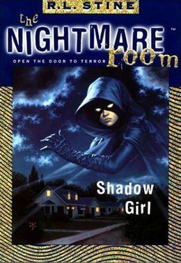 The Nightmare Room #8: Shadow Girl