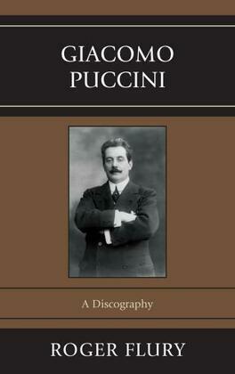 Giacomo Puccini: A Discography