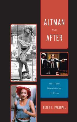 Altman and After: Multiple Narratives in Film