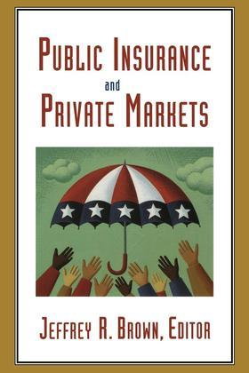 Public Insurance and Private Markets