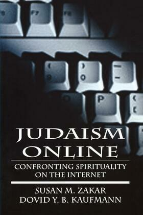 Judaism Online: Confronting Spirituality on the Internet