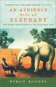 An Audience with an Elephant
