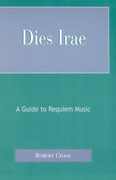 Dies Irae: A Guide to Requiem Music