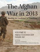 The Afghan War in 2013: Meeting the Challenges of Transition: Afghan Economics and Outside Aid