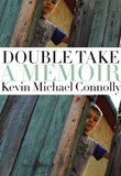 Double Take: A Memoir