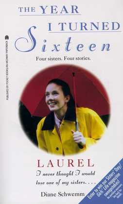 Laurel: The Year I Turned Sixteen