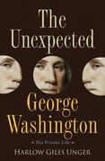 The Unexpected George Washington: His Private Life