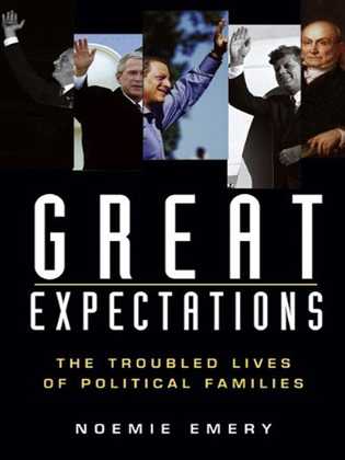 Great Expectations: The Troubled Lives of Political Families