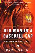 Old Man in a Baseball Cap