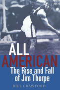 All American: The Rise and Fall of Jim Thorpe