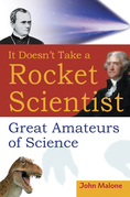 It Doesn't Take a Rocket Scientist: Great Amateurs of Science