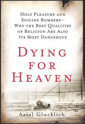 Dying for Heaven