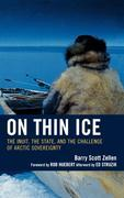On Thin Ice: The Inuit, the State, and the Challenge of Arctic Sovereignty