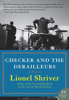 Checker and the Derailleurs: A Novel