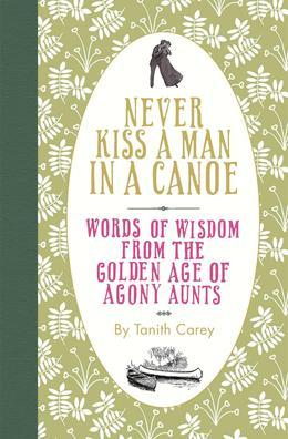 Never Kiss a Man in a Canoe