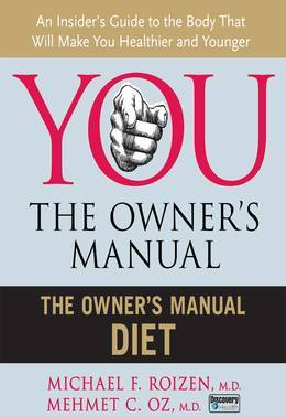 The Owner's Manual Diet