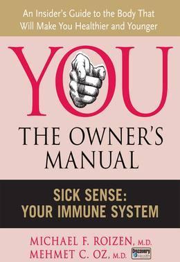 Sick Sense: Your Immune System