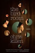 The Bird Room: A Novel