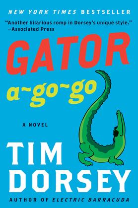 Gator A-Go-Go: A Novel