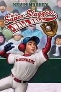 The Super Sluggers: Wall Ball