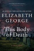 This Body of Death: An Inspector Lynley Novel