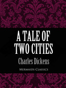 A Tale of Two Cities (Mermaids Classics)