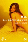 Oz, la gourmande
