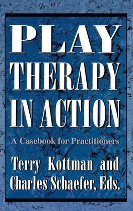 Play Therapy in Action: A Casebook for Practitioners