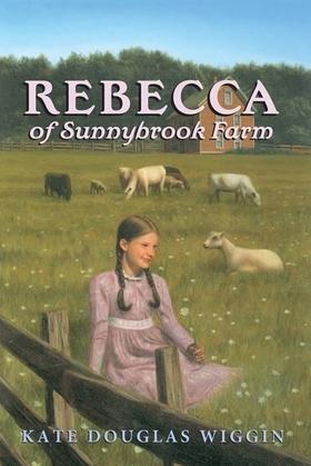 Rebecca of Sunnybrook Farm Complete Text