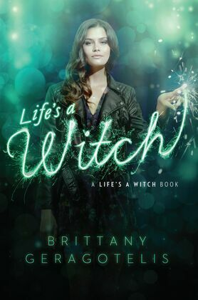 Life's a Witch