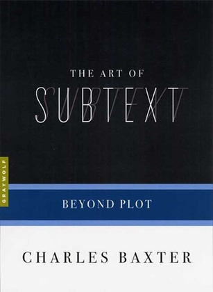 The Art of Subtext