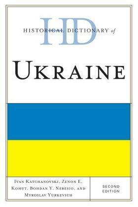 Historical Dictionary of Ukraine