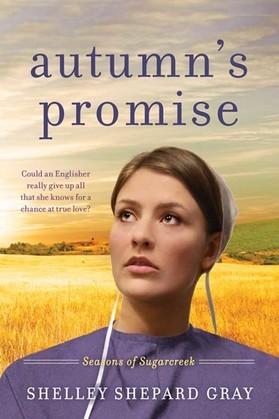 Autumn's Promise: Seasons of Sugarcreek, Book Three