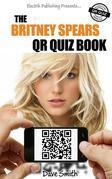 The Britney Spears QR Quiz Book